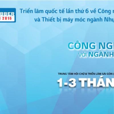 Triển lãm Plastics & Rubber Việt Nam 2016 Lần 6