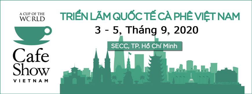 Triển lãm Quốc tế về Cafe tại Việt Nam 2020