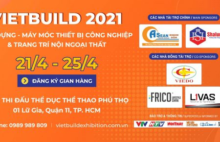 KHAI MẠC TRIỂN LÃM QUỐC TẾ VIETBUILD TP.HCM LẦN 1 NĂM 2021